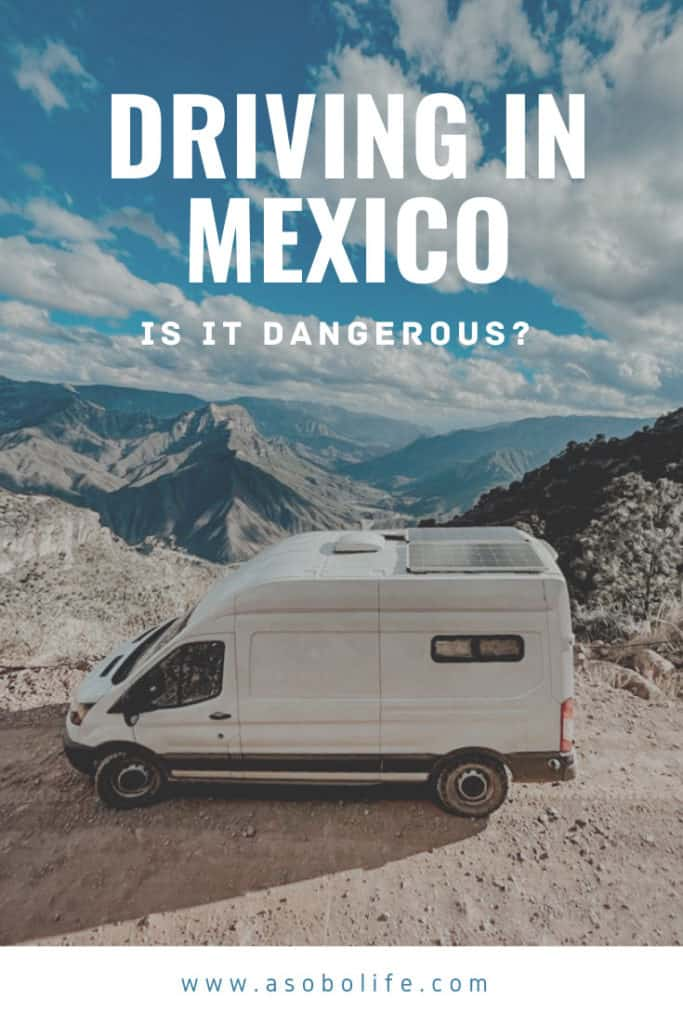 Is Mexico Dangerous for Van Life - Pin