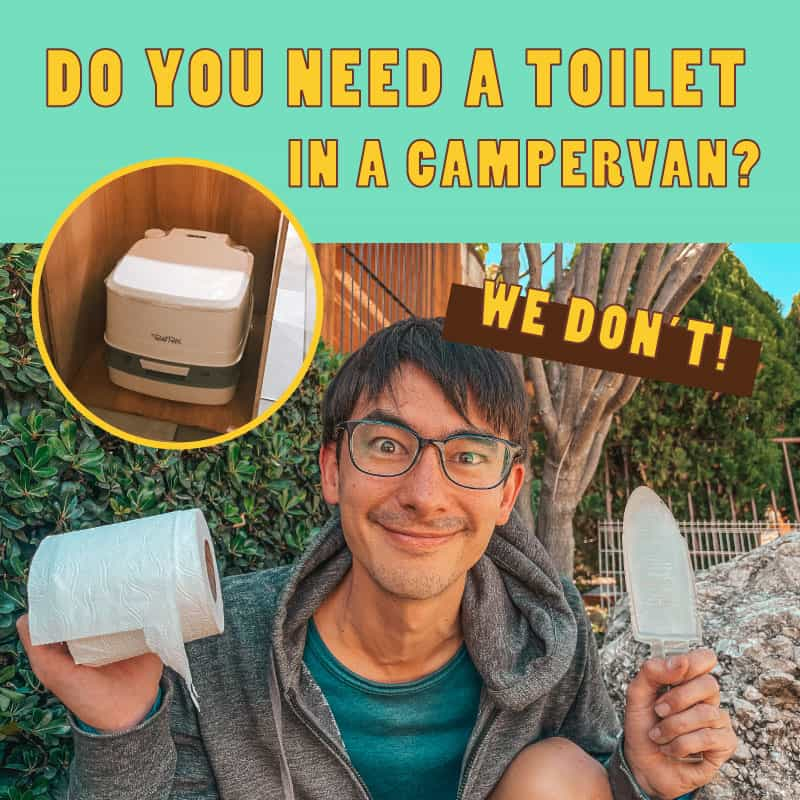 Do You Need A Van Life Toilet? We Don't!