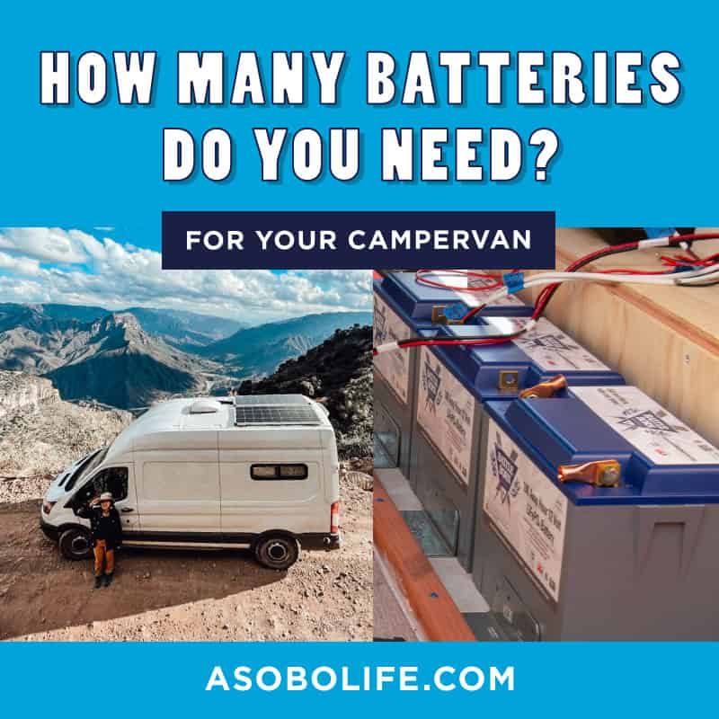 How Many Camper Van Batteries Do You Need?