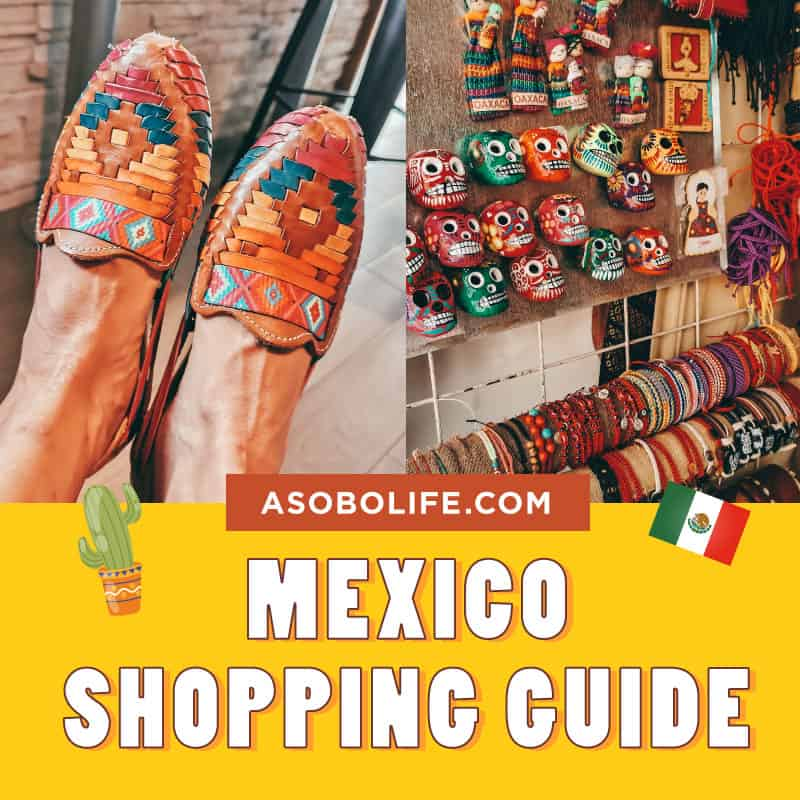 Best Souvenirs From Mexico - Mexico Shopping Guide