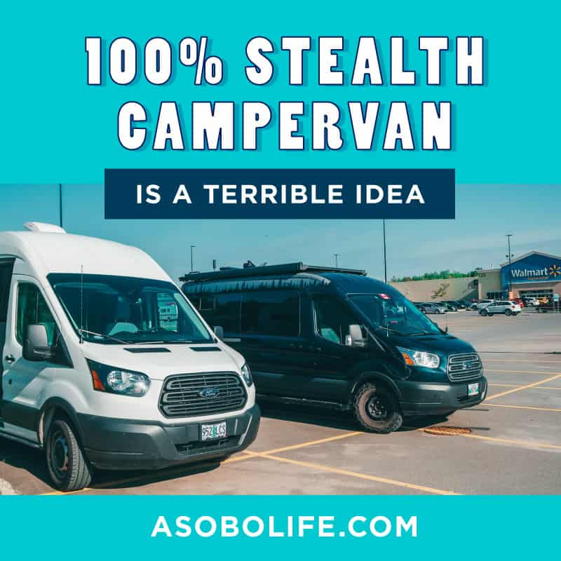 Why A Stealth Campervan Is A Terrible Idea
