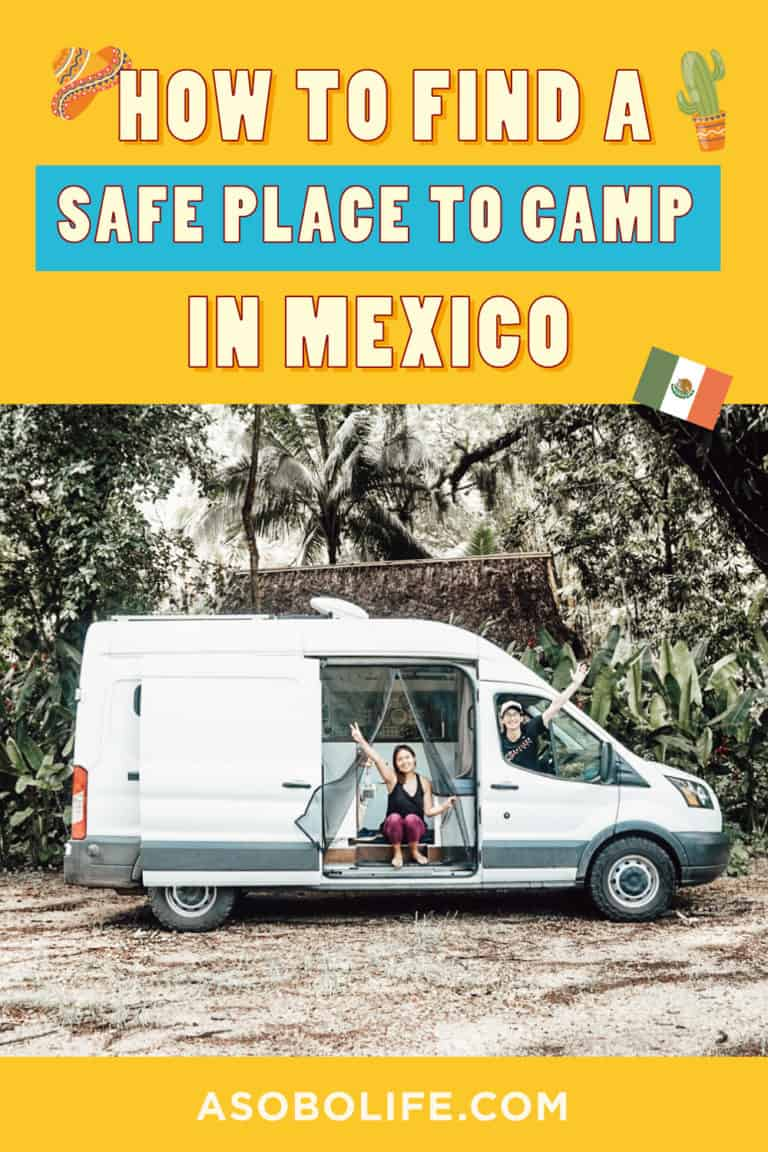 How-To-Find-A-Safe-Place-To-Camp-In-Mexico