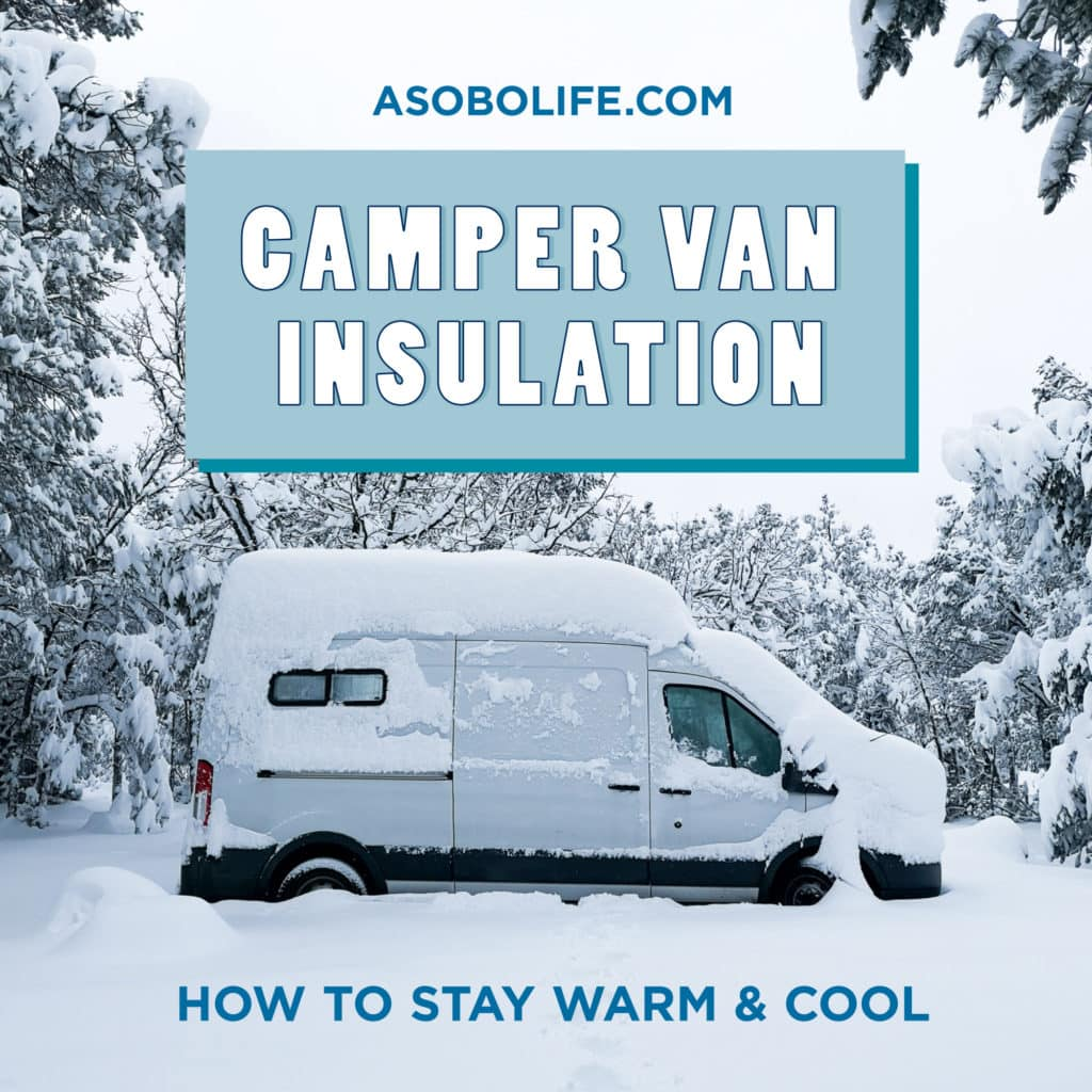 How-To-Insulate-Your-Campervan