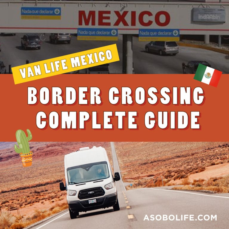 Mexico Border Crossing Information - The Extensive Guide