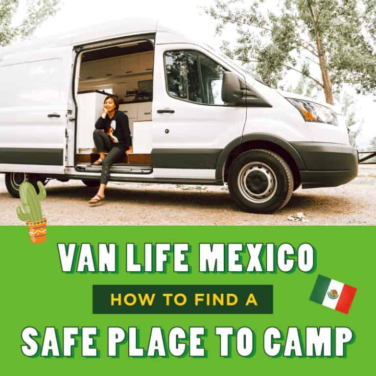 Van Life Mexico - Where To Camp In Mexico